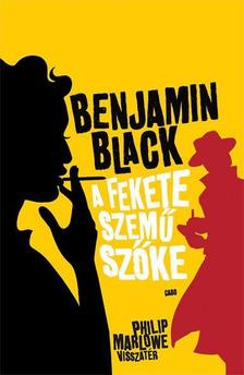 Benjamin Black - A fekete szemű szőke