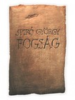Spiró György - Fogság [eKönyv: epub, mobi]<!--span style='font-size:10px;'>(G)</span-->