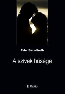 Swordteeth Peter - A szívek hűsége [eKönyv: epub, mobi]