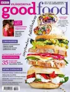Good Food VI. évfolyam 9.szám - 2017. SZEPTEMBER