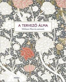 - A tervező álma - William Morris színező