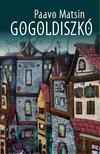 Matsin, Paavo - Gogoldiszkó<!--span style='font-size:10px;'>(G)</span-->