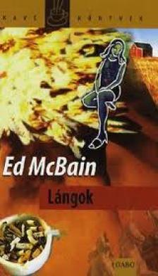 Ed McBain - LÁNGOK - KÁVÉ KÖNYVEK