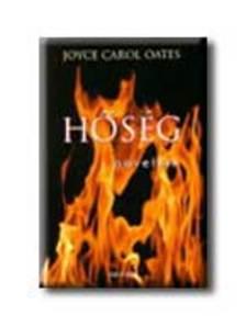 Oates, Joyce Carol - Hőség