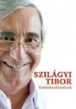 Szilágyi Tibor - Emlékszilánkok
