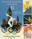 Ivanics Tibor Lévai György - - Az újkori nyári olimpiák története 2.  [eKönyv: epub, mobi]