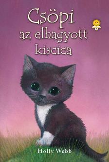 Holly Webb - Csöpi az elhagyott kiscica - KEMÉNY BORÍTÓS