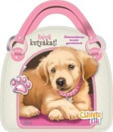 - Csilivili Lili - Rajzolj kutyákat!