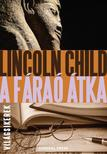 Lincoln Child - A fáraó átka #
