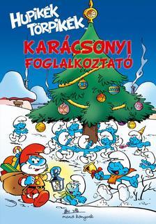 Hupikék törpikék - Karácsonyi foglalkoztató