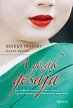 Mineko Iwasaki, Rande Brown - A gésák gésája [eKönyv: epub, mobi]