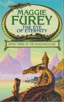 Furey, Maggie - The Eye of Eternity [antikvár]