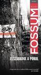 Karin Fossum - Elszabadul a pokol ###<!--span style='font-size:10px;'>(G)</span-->