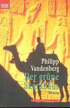 Philipp Vandenberg - Der grüne Skarabäus [antikvár]