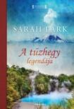 Sarah Lark - A tűzhegy legendája [eKönyv: epub, mobi]