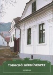 Dr. Kós Károly, Szentimrei Judit, Dr. Nagy Jenő, F - Torockói népművészet