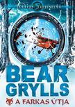 Bear Grylls - A farkas útja #