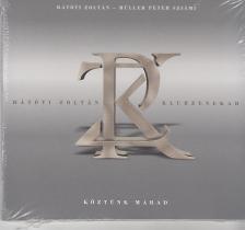 RÁTÓTI ZOLTÁN-MÜLLER PÉTER SZIÁMI - KÖZTÜNK MARAD CD