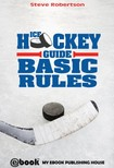 Robertson Steve - Ice Hockey Guide - Basic Rules [eKönyv: epub,  mobi]