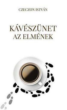 - Kávészünet az elmének