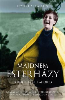 Eszterhai Katalin - Majdnem Esterházy