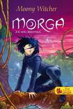 Moony Witcher - Morga - A szél mágusa 1. - PUHA BORÍTÓS