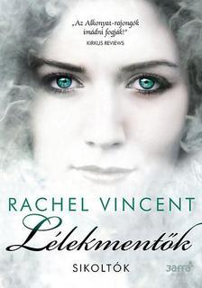 Rachel Vincent - Lélekmentők