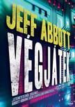 Jeff Abbott - Végjáték - PUHA BORÍTÓS ###