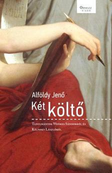 ALFÖLDY JENŐ - Két költő