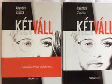 Cserhalmi Zsuzsa (szerk.) - Kétváll - Esterházy Péter emlékének