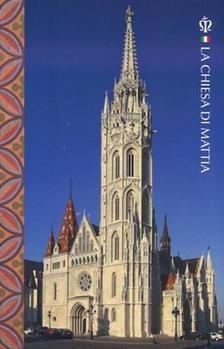Mátéffy Balázs - La Chiesa di Mattia