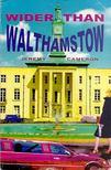 CAMERON, JEREMY - Wider Than Walthamstow [antikvár]