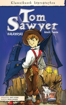 Mark Twain - Tom Sawyer kalandjai [eKönyv: pdf]