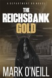 Mark O Neill Christina Paraskevopoulou, - The Reichsbank Gold [eKönyv: epub, mobi]