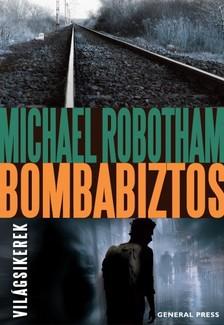 Michael Robotham - Bombabiztos [eKönyv: epub, mobi]