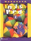 English Parade 2 Workbook [antikvár]