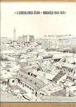 Zilahi Lajos - A szocializmus útján Orosháza 1944-1974 [antikvár]