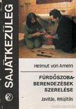 Ameln, Helmut von - Fürdőszoberendezések szerelése [antikvár]