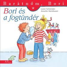 Liane Schneider - Annette Steinhauer - Bori és a fogtündér - Barátnőm, Bori