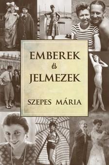 SZEPES MÁRIA - Emberek és jelmezek [eKönyv: epub, mobi]