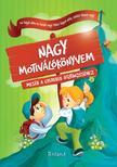 Halasz-Szabo Klaudia és Sillinger Nikolett - Nagy motiválókönyvem<!--span style='font-size:10px;'>(G)</span-->