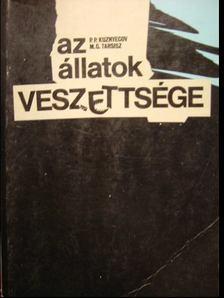 Kuznyecov, P. P., Tarsisz, M. G. - Az állatok veszettsége [antikvár]