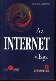 Lengyel Veronika - Pásztor Miklós - Tétényi István - Az internet világa [antikvár]