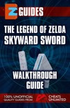 Mistress The Cheat - The Legend of Zelda Skyward Sword - Walkthrough Guide [eKönyv: epub,  mobi]