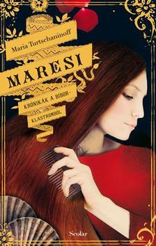 Maria Turtschaninoff - Maresi