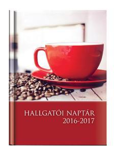 Kalendart Kiadó - HALLGATÓI NAPTÁR - A5 MÉRETŰ -  HETI BEOSZTÁSÚ- KÁVÉS