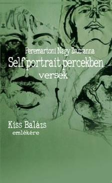 PEREMARTONI Nagy Zsuzsanna - Self-portrait percekben