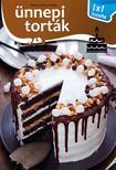 - Ünnepi torták