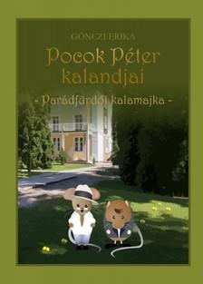 GÖNCZI ERIKA - Pocok Péter kalandjai - Parádfürdői kalamajka [eKönyv: epub, mobi]