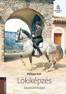 Philippe Karl - Lókiképzés / Nézetkülönbségek